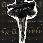azealia banks - broke with expensive taste surprise album