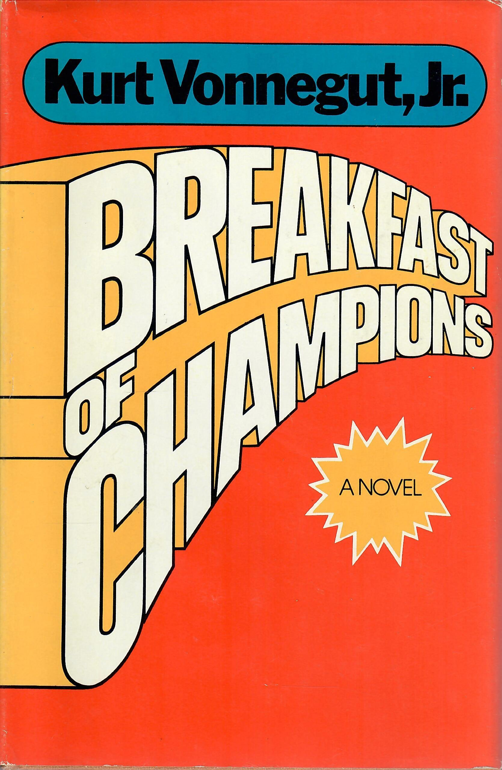 breakfast of champions Every Kurt Vonnegut Novel Ranked in Order of Relevance