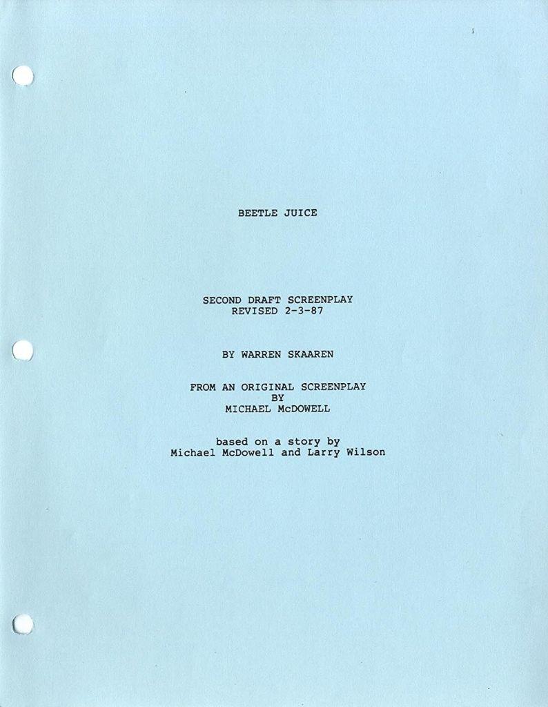 beetlejuice script Were Very Unhappy: How Endless Rewrites Saved Beetlejuice