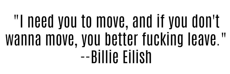 billie eilish quote e1528134093635 Pusha T Leads Hip Hop Domination: Governors Ball 2018 Festival Review