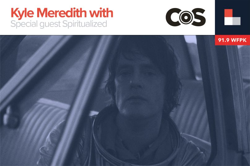 Kyle Meredith With... Spiritualized