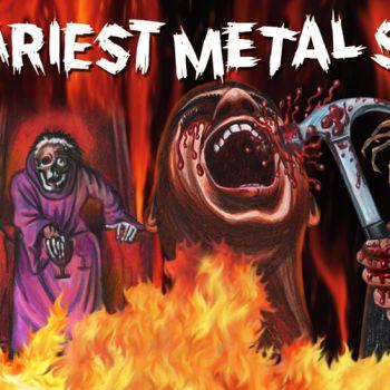 13 Scariest Metal Songs