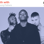 Kyle Meredith With... Young Fathers