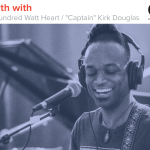 Kyle Meredith With, Captain Kirk Douglas, The Roots, Interview