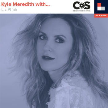Kyle Meredith With... Liz Phair