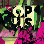 The Opus - London Calling