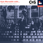 Kyle Meredith With... Psychedelic Furs