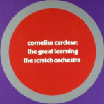 Ghost Echoes: Cornelius Cardew's The Great Learning