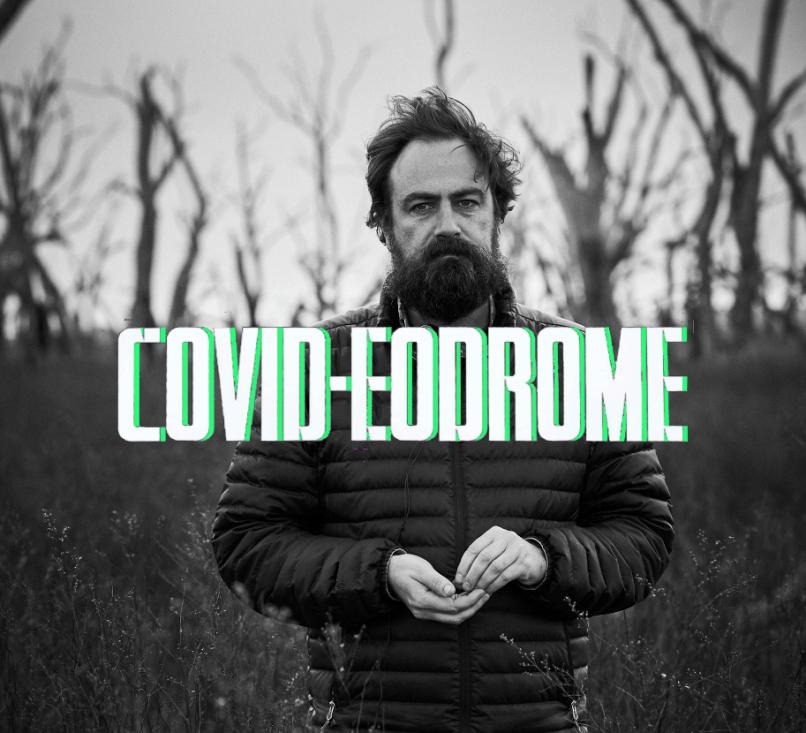COVID-EODROME - Justin Kurzel