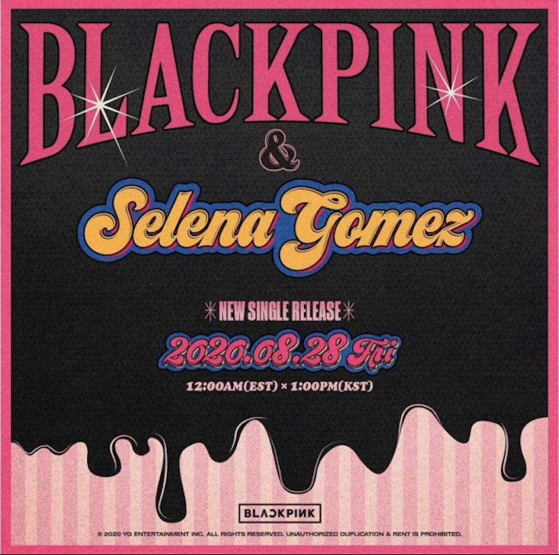 blackpink selena gomez collaboration single artwork BLACKPINK Announce New Single Ice Cream Featuring Selena Gomez