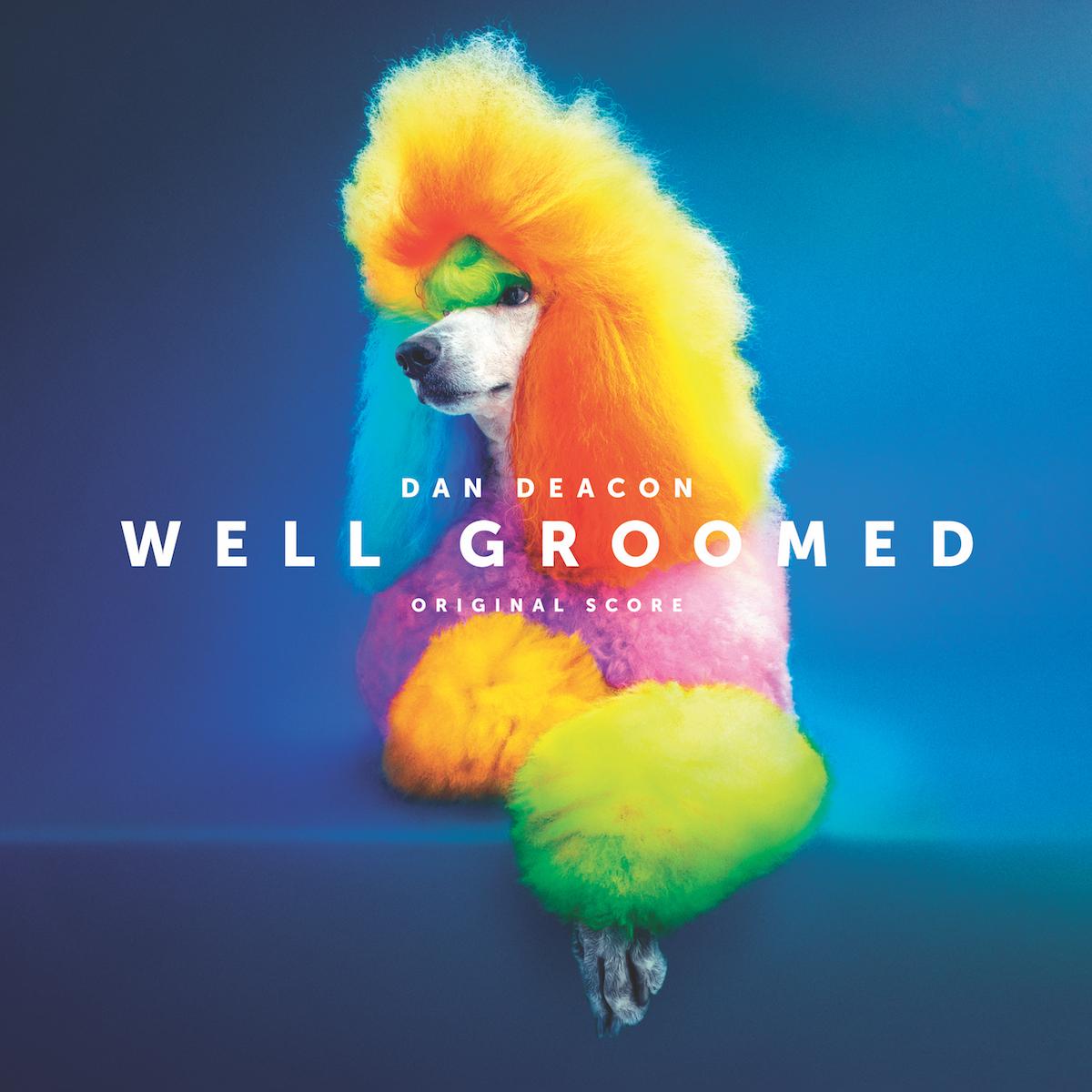 dan deacon well groomed score cover art