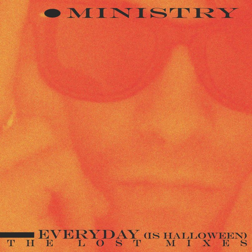 Ministry Unveil (Everyday Is) Halloween   The Lost Mixes EP: Stream