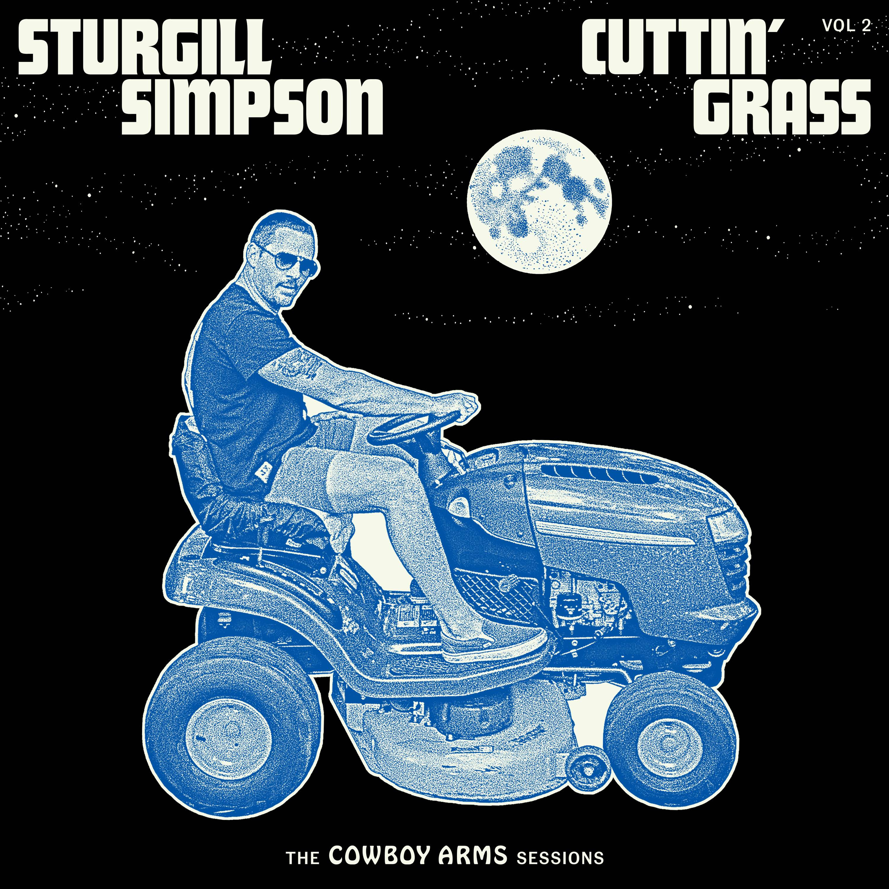 Sturgill Simpson Cuttin' Grass Vol 2 – The Cowboy Arms Sessions