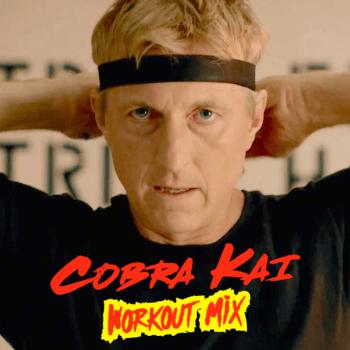 Cobra Kai Workout Mix